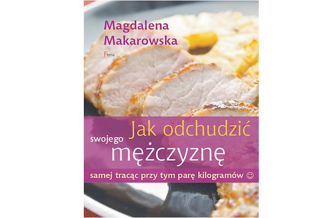 Recenzja Magdalena Makarowska Jak Odchudzić Swojego